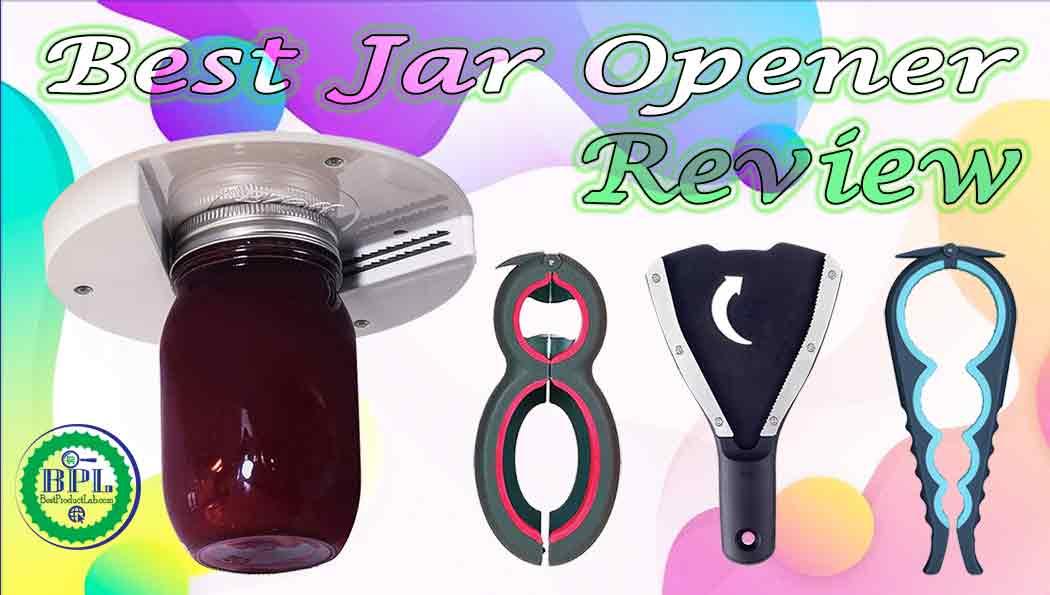 Best Jar Opener Reviews