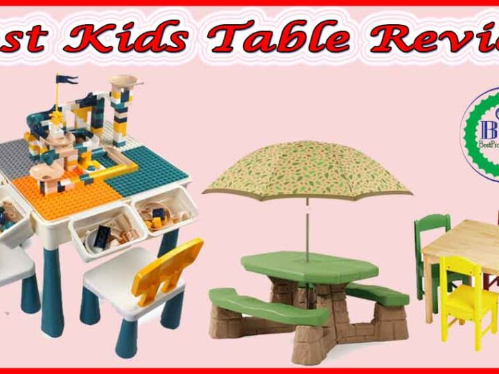 10 Best Kids Table Review of 2021