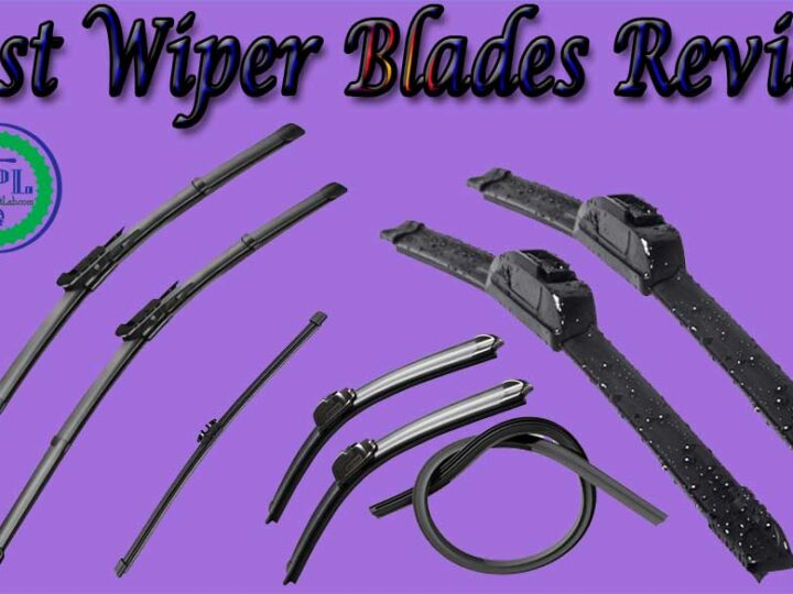 10 Best Wiper Blades Review of 2021